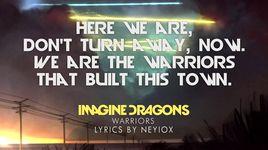 warriors (lyric video) - imagine dragons