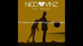 am i wrong (lyric video) - nico & vinz