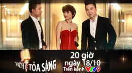 toi toa sang 8: the men & tieu chau nhu quynh (trailer) - the men, tieu chau nhu quynh