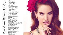 best of lana del rey 2014 - lana del rey