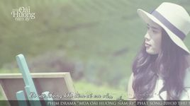 giu em di (mua oai huong nam ay ost) (lyrics) - thuy chi
