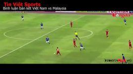 binh luan ban ket luot di viet nam vs malaysia. su nguy hiem cua trong tai - v.a
