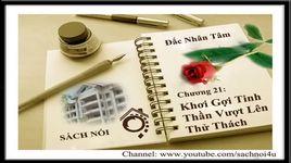 dac nhan tam - chuong 21 - khoi goi tinh than vuot len thu thach - v.a