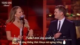 all i want for christmas is you (vietsub) - mariah carey, michael buble
