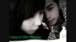 lang le ton thuong (cover) - tui hat