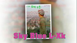 lk rap viet remix - sky blue