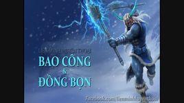 bao cong va dong bon: lien minh huyen thoai (full) - v.a