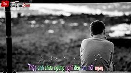 anh khong niu keo 4 (lyrics) - lam chan huy