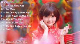 nonstop - cu the mong cho ft goi mua - lien khuc nhac tre remix hay nhat thang - dj