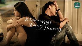 khuon mat dang thuong (trailer fanmade) - ca de dai, son tung m-tp