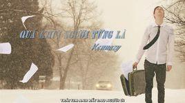 qua khu! nguoi tung la (lyrics) - kennazy