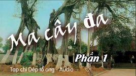 truyen ma: ma cay da (phan 1) - v.a