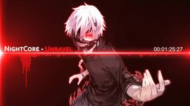 unravel - nightcore