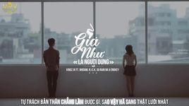 gia nhu la nguoi dung (lyrics) - kingz jk, nhisam, r.i.c.k, su rain na, endkey
