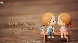 tinh la soi to (handmade clip) - doan viet phuong