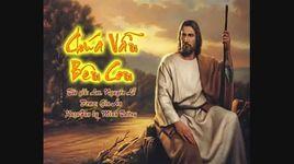 chua van ben con (kara) - gia an (hat thanh ca)