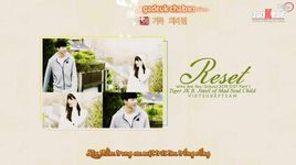 reset (who are you - school 2015 ost) (vietsub, kara) - tiger jk, jinsil (mad soul child)