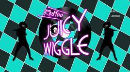 juicy wiggle (dance & lyric video) - redfoo