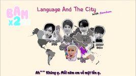 bambam (got7) - language and the city (150206 kiss the radio) (vietsub) - v.a