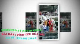 tinh yeu cua toi (handmade clip) - thanh thao