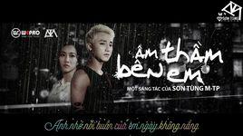 am tham ben em (lyrics) - son tung m-tp