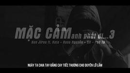 mac cam anh phai di (part 3) (lyrics) - kun jirou, kata, nana nguyen, qn, pyn tb