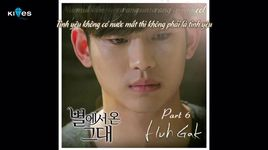 tears fallin' like today (you who came from the stars ost) (vietsub, kara) - huh gak
