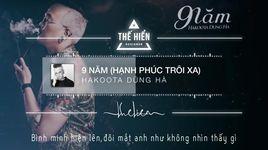 9 nam (hanh phuc troi xa) (lyrics) - hakoota dung ha
