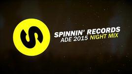spinnin' records ade 2015 - night mix - v.a