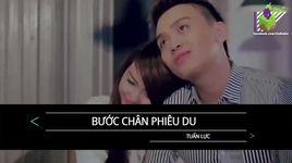 buoc chan phieu du (karaoke) - tuan luc