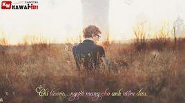 yeu don phuong nguoi yeu cu (lyrics) - kaisoul, kaisy9z