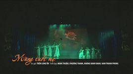 mung tuoi me (liveshow duyen lam nguoi oi) - phuong thanh, minh thuan
