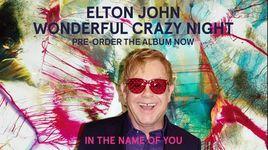 in the name of you (audio) - elton john