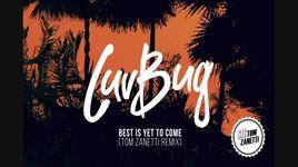 best is yet to come (tom zanetti remix / audio) - steve mac