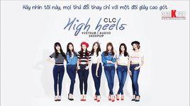 high heels (audio) (vietsub) - clc