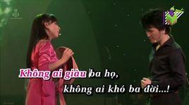 ai giau ba ho ai kho ba doi (karaoke) - duong ngoc thai, phi nhung
