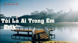 toi la ai trong em (doi thong) (lyrics, kara) - erik (monstar st.319)