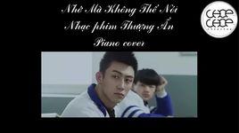 nho ma khong the noi (thuong an ost) (piano cover) - piano