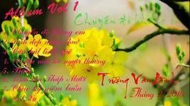 album vol. 1 - chuyen do khong em - truong van binh