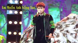 em muon anh song sao (handmade clip) - chi dan