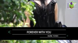 forever with you (karaoke) - ku lam, to rich