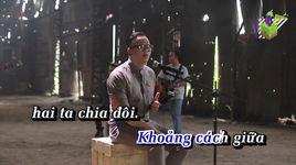 khoang cach chia doi (karaoke) - hakoota dung ha