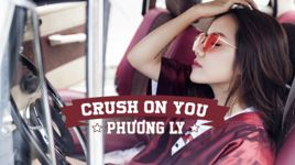 crush on you - phuong ly