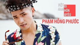 viet nam, di, hon & yeu (karaoke) - pham hong phuoc