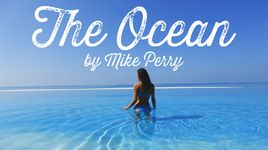 the ocean - mike perry, shy martin