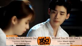 without you (w - two worlds ost) (vietsub, kara) - n (vixx), yeo eun (melody day)