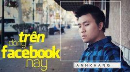 tren dong facebook nay (karaoke) - anh khang
