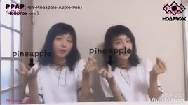ppap pen pineapple apple pen (hoaprox remix) - pico taro, hoaprox