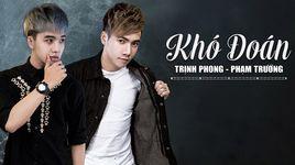 kho doan (phim ca nhac) - pham truong, trinh phong
