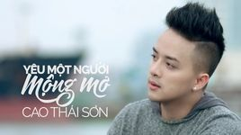 yeu mot nguoi mong mo (karaoke) - cao thai son